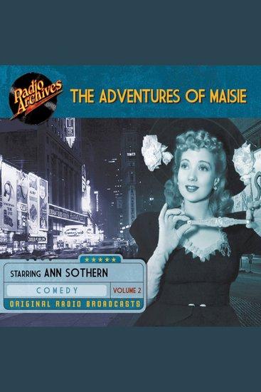 The Adventures of Maisie Volume 2 - Original Radio Broadcasts - cover