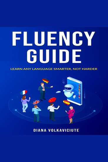 Fluency guide - Learn any language smarter not harder - cover
