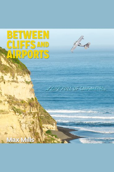 Between Cliffs and Airports - Causality in life or a life full of coincidences… - cover