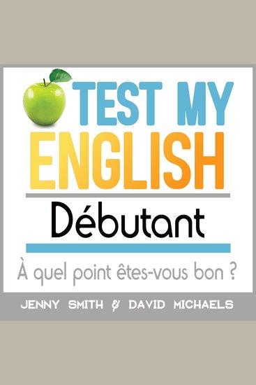 Test My English Débutant - À quel point êtes-vous bon ? - cover