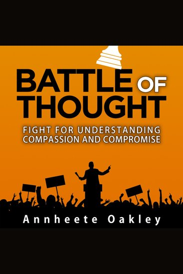 Battle Of Thought - Fight For Understanding Compassion and Compromise - cover