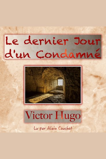Dernier Jour d'un Condamné Le - cover