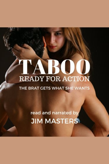 Taboo: Ready for Action - The Brat Gets What She Wants - cover