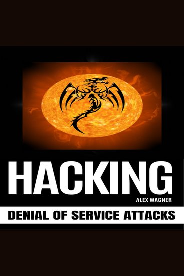HACKING - Denial of Service Attacks - cover