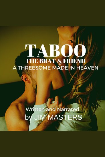 Taboo: The Brat & Friend - Threesome Made in Heaven - cover