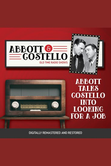 Abbott and Costello: Abbott Talks Costello into Looking for a Job - cover