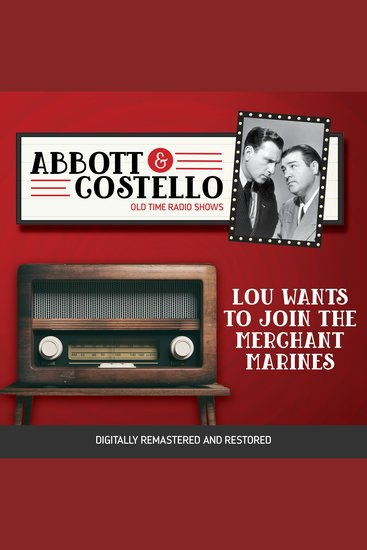 Abbott and Costello: Lou Wants to Join the Merchant Marines - cover