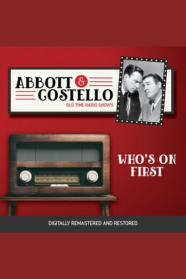 Abbott and Costello: Who's on First - Old Time Radio Shows - cover