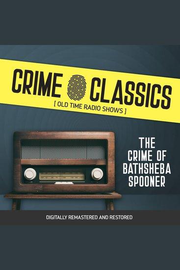 Crime Classics: The Crime of Bathsheba Spooner - cover