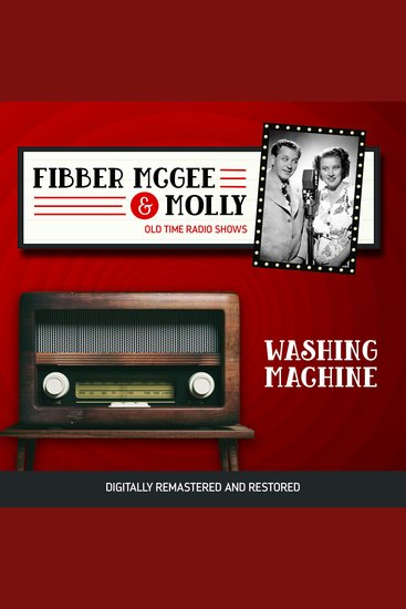 Fibber McGee and Molly: Washing Machine - cover