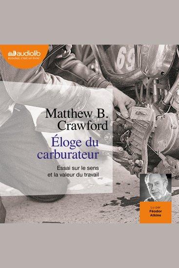 Éloge du carburateur - Essai sur le sens et la valeur du travail - cover