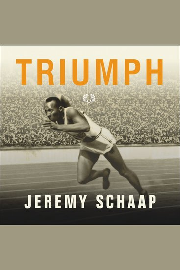 Triumph - The Untold Story of Jesse Owens and Hitler's Olympics - cover