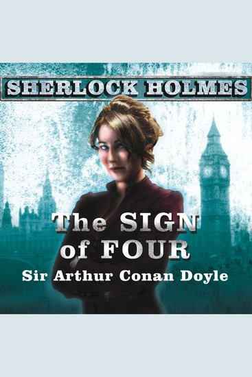 The Sign of Four - A Sherlock Holmes Novel - cover