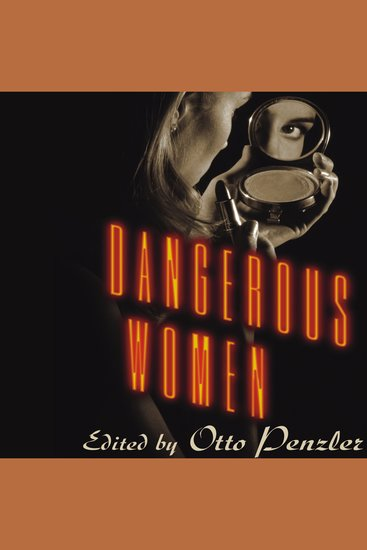 Dangerous Women - Original Stories from Today's Greatest Suspense Writers - cover