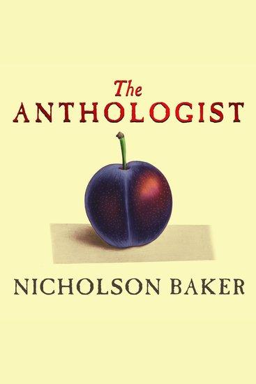 The Anthologist - A Novel - cover