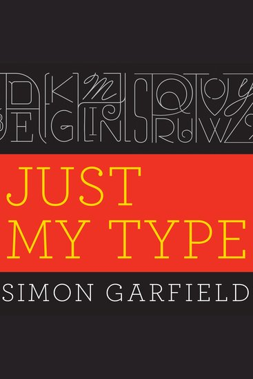 Just My Type - A Book About Fonts - cover