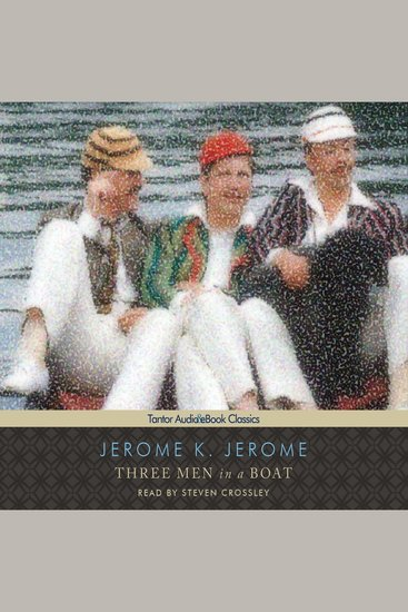 Three Men in a Boat (To Say Nothing of the Dog) - cover
