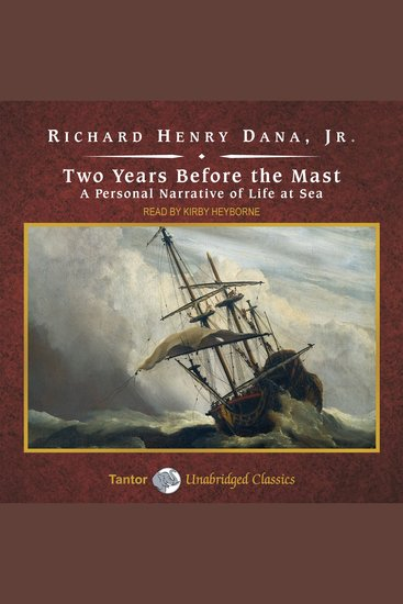 Two Years Before the Mast - A Personal Narrative of Life at Sea - cover