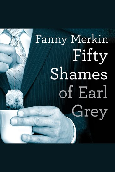 Fifty Shames of Earl Grey - A Parody - cover