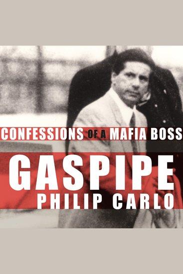 Gaspipe - Confessions of a Mafia Boss - cover