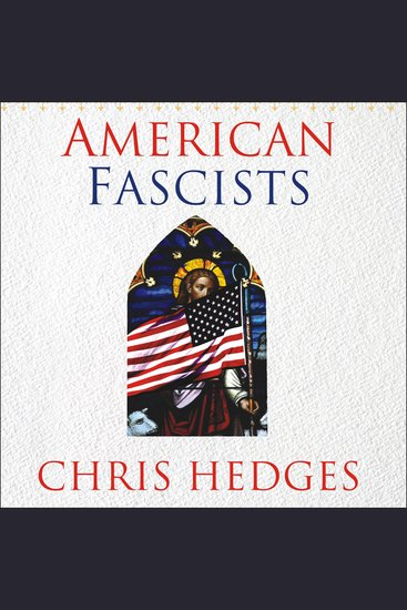 American Fascists - The Christian Right and the War on America - cover