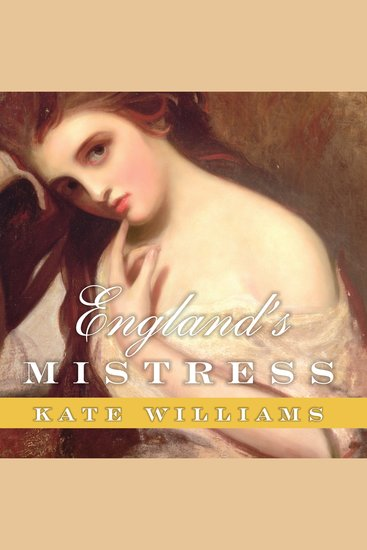 England's Mistress - The Infamous Life of Emma Hamilton - cover