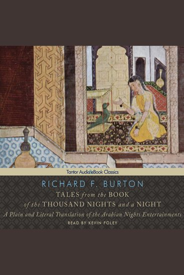 Tales from the Book of the Thousand Nights and a Night - A Plain and Literal Translation of the Arabian Nights Entertainments - cover