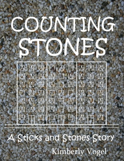 Counting Stones: A Sticks and Stones Story: Number Eight - cover