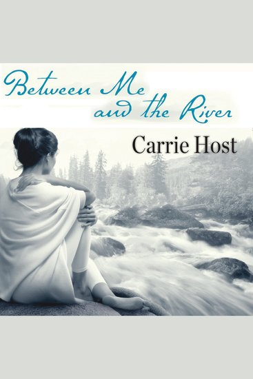 Between Me and the River - Living Beyond Cancer: a Memoir - cover
