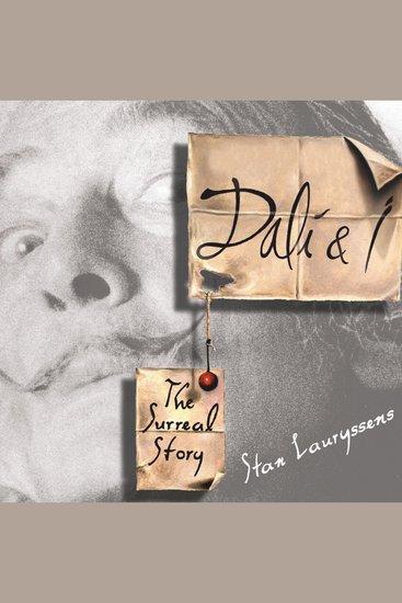Dali & I - The Surreal Story - cover