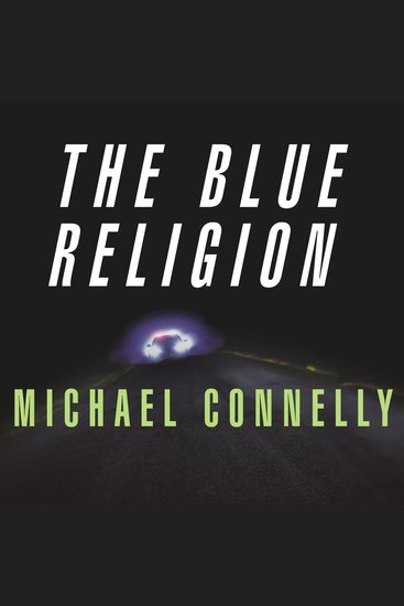 Mystery Writers of America Presents The Blue Religion - New Stories about Cops Criminals and the Chase - cover
