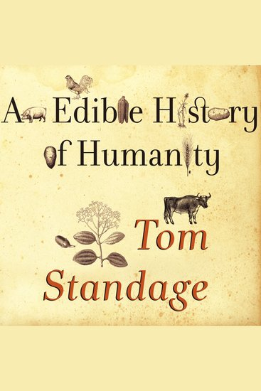 Edible History of Humanity An - cover
