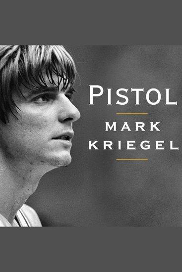 Pistol - The Life of Pete Maravich - cover