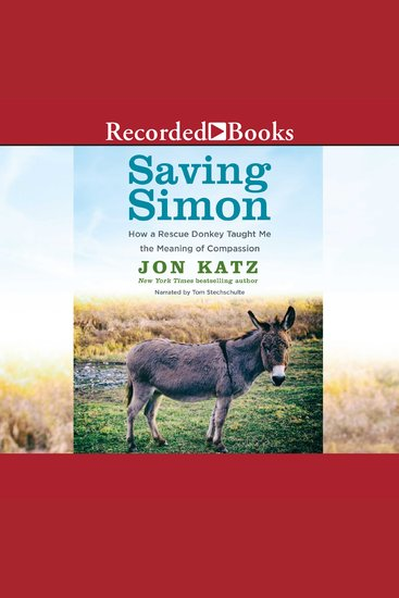 Saving Simon - How a Rescue Donkey Taught Me the Meaning of Compassion - cover