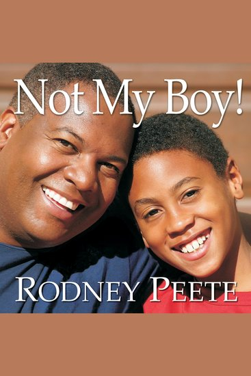 Not My Boy! - A Father a Son and One Family's Journey With Autism - cover