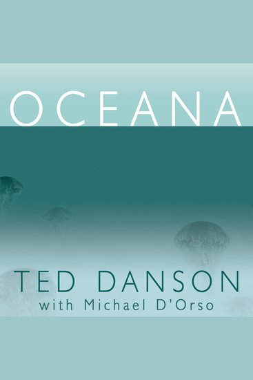 Oceana - Our Planet's Endangered Oceans and What We Can Do to Save Them - cover