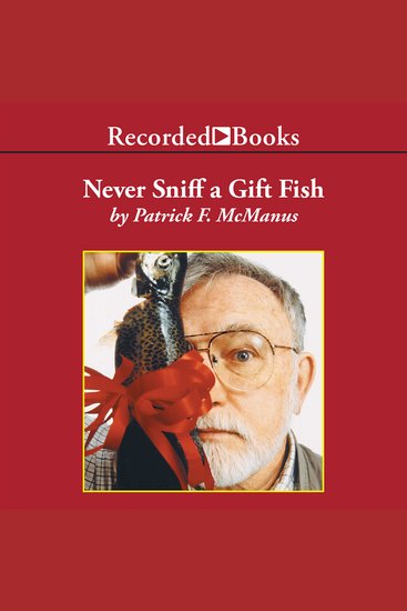 Never Sniff a Gift Fish - cover