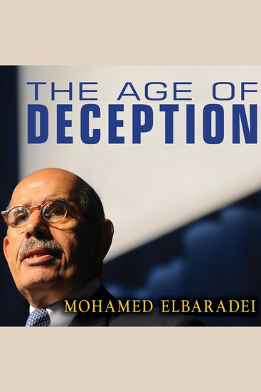 The Age of Deception - Nuclear Diplomacy in Treacherous Times - cover