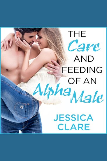 The Care and Feeding of an Alpha Male - cover