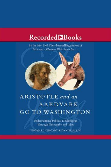 Aristotle and an Aardvark Go to Washington - cover