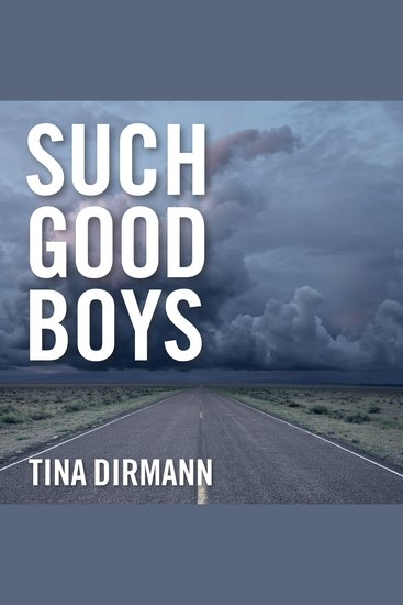 Such Good Boys - The True Story of a Mother Two Sons and a Horrifying Murder - cover