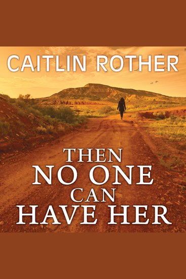 Then No One Can Have Her - cover