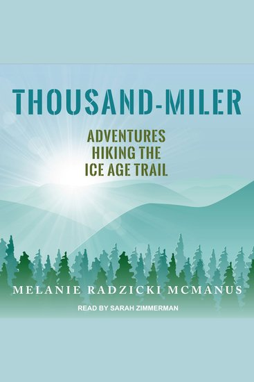 Thousand-Miler - Adventures Hiking the Ice Age Trail - cover