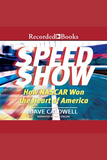 New York Times Speed Show - How Nascar Won the Heart of America - cover