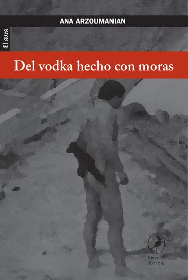 Del vodka hecho con moras - cover