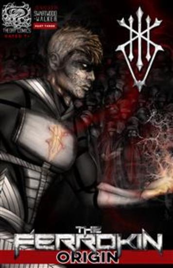 The Ferrokin Origin Part Three - cover
