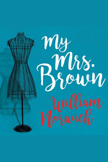 My Mrs Brown - A Novel - cover