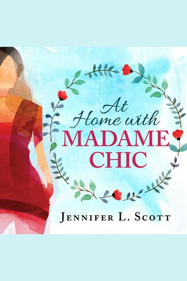 At Home With Madame Chic - Becoming a Connoisseur of Daily Life - cover