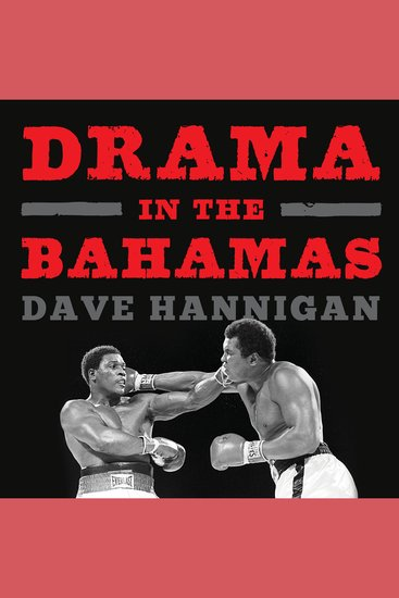 Drama in the Bahamas - Muhammad Ali's Last Fight - cover