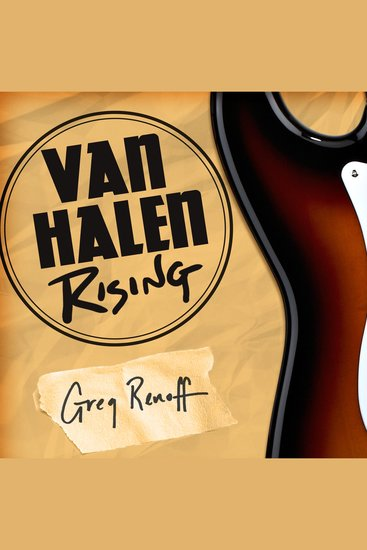 Van Halen Rising - How a Southern California Backyard Party Band Saved Heavy Metal - cover